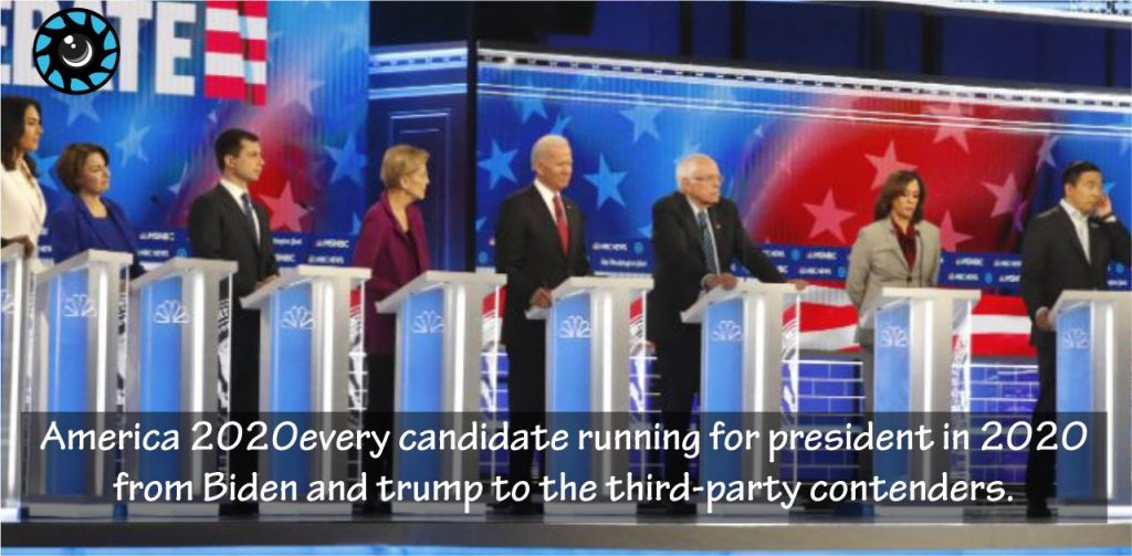 America 2020election Every Candidate Running for President in 2020From Biden and Trump to the third-party contenders.