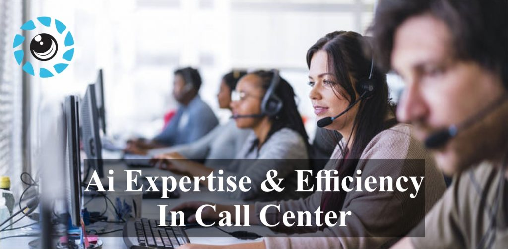Ai expertise in call center