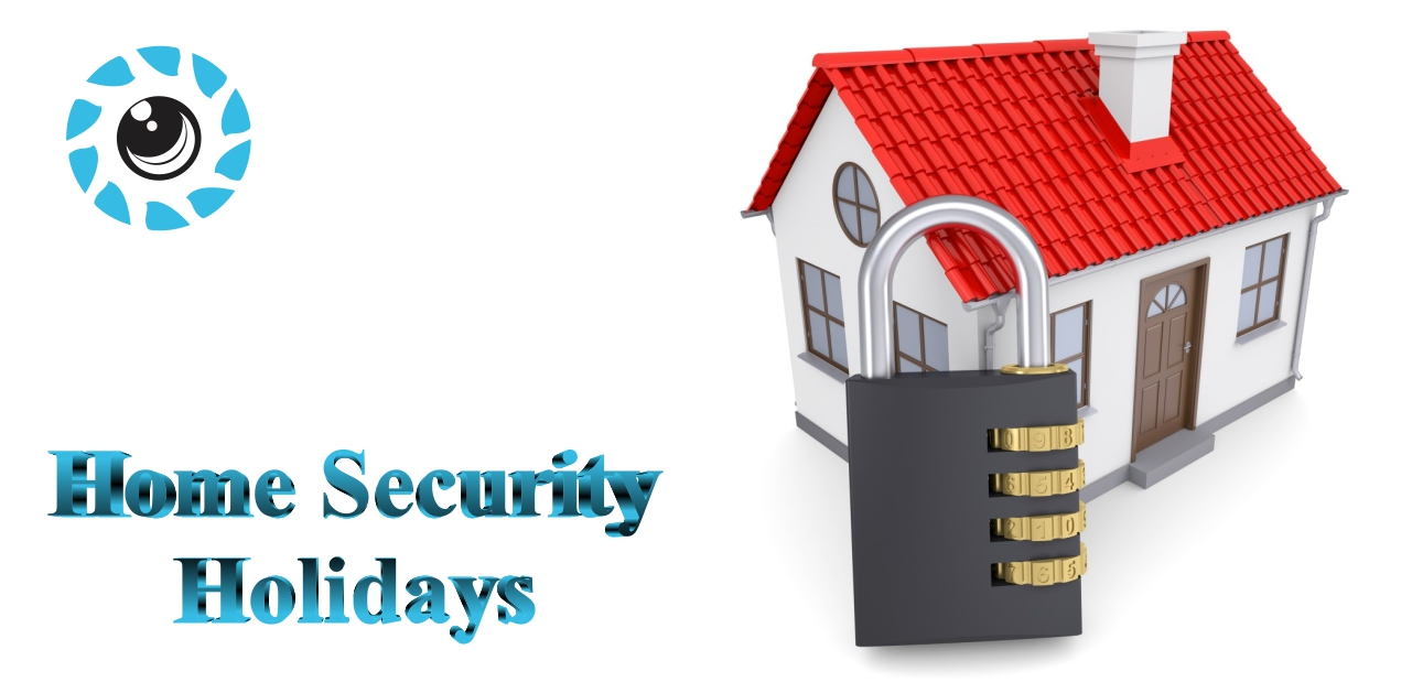home security holidays